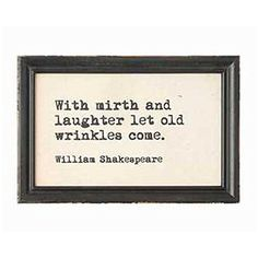 Authors and Artists Famous Quotations - Decorative Framed Wall Decor 9-in x 6-in (William Shakespeare)