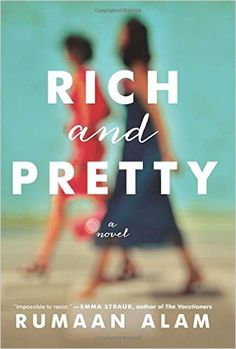 Rich and Pretty by Rumaan Alam