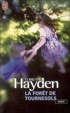 La forêt des tournesols de Torey Hayden