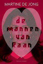 De Mannen van Raan  Martine de Jong