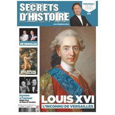 Magazine Secrets d'Histoire n°5 - Louis XVI   Louis XVI l'inconnu de Versailles  Découvrez le vrai Louis XIV, loin de l'image souvent répandue d'un roi sot, et qui ne serait guère plus qu'un personnage secondaire de la révolution. Louis XVI a entre autre été proche des Lumières, a joué un rôle dans l'indépendance américaine et les découvertes maritimes de son siècle...