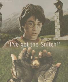 I've got the snitch!
