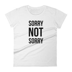660088cb Slogan Tee, Sassy Quotes, Unisex Fashion, Custom Shirts, Customised T Shirts ,