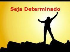 Seja Determinado. Mensagem para WhatsApp