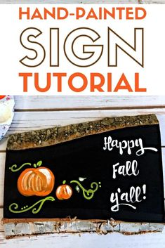 Paint a beautiful hand-painted sign that is perfect for fall. A great for a beginner painter. Click here for the step by step tutorial. #thecraftyblogstalker #paintingtutorial #paintingideas #diyart #painteddecor #paintedpumpkins Autumn Decorating, Decorating On A Budget, Fall Decor, Diy Halloween Decorations, Halloween Diy, Diy Wall Art, Diy Art, Diy Paper, Paper Crafts