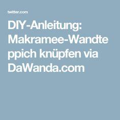 DIY-Anleitung: Makramee-Wandteppich knüpfen via DaWanda.com