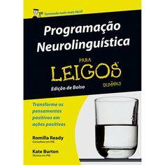 Livro - Programação Neurolinguística para Leigos (Edição de Bolso)