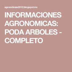 INFORMACIONES AGRONOMICAS: PODA ARBOLES - COMPLETO