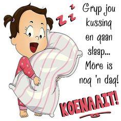 Qoutes, Funny Quotes, Goeie Nag, Afrikaans, Morning Quotes, Good Night, Relationship, Amanda, Fancy