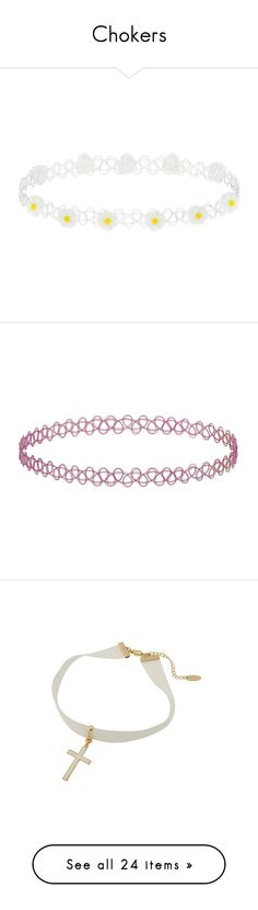 """""""Chokers"""" by kawaii-senpai ❤ liked on Polyvore featuring jewelry, necklaces, accessories, choker, white, tattoo necklace, white choker necklace, plastic necklace, choker jewelry and daisy choker necklace"""