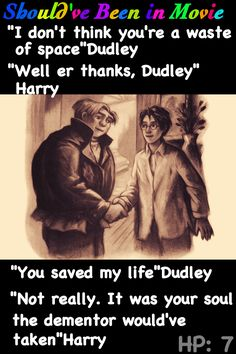 """Harry Potter and the Deathly Hallows Should've Been in Movie Harry Dudley Good-bye Dursley's Departig """"I don't think you're a waste of space"""""""