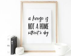 A house is not a home without a dog. Gallery wall typographic print for dog lovers. Pet Gifts, Dog Lover Gifts, Dog Rooms, Christmas Dog, Xmas, Best Inspirational Quotes, Dog Quotes, Handmade Shop, Pet Supplies