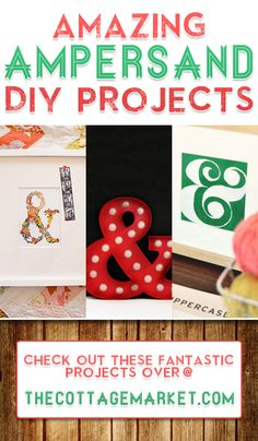 Amazing Ampersand DIY Projects - The Cottage Market