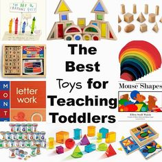 The Best Toys for Teaching Toddlers Through Play, Alphabet, shapes, books, Montessori, crafts, Math, patterns and more www.naturalbeachliving.com