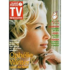 Ophélie Winter Les p'tites Canailles , reine de Noël, dans TV Magazine Ouest-France n°16761 du 17/12/1999 [couverture et article mis en vente par Presse-Mémoire]