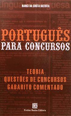 Acesse agora PORTUGUES PARA CONCURSOS  Acesse Mais Notícias e Novidades Sobre Concursos Públicos em Estudo para Concursos