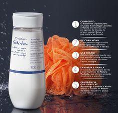 CHAME MAIS SOSSEGO Tododia Aconchego Lavanda e Vanila ganhou mais um produto: Sabonete líquido para o corpo. Compre em rede.natura.net/espaco/danielecavalcantes *Utilize o cupom CUPOMQUINZE e tenha 15% de desconto em suas compras.