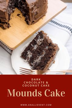 A three-layer Dark Chocolate Cake with a coconut filling between the layers and topped with a chocolate frosting #MoundsCake #BestCake #CoconutDarkChocolate