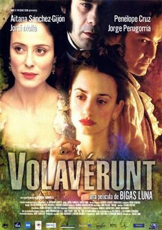 """""""VOLAVERUNT"""" directed by Bigas Luna"""