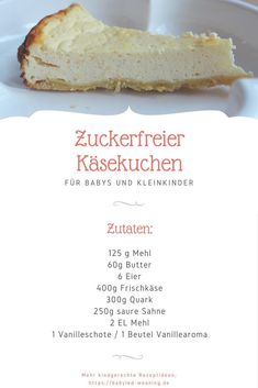 Cheesecake without sugar for babies - Baby kuchen - Sugar Free Cheesecake, Cheesecake Recipes, Healthy Smoothies, Smoothie Recipes, Baby Food Recipes, Snack Recipes, Baby Snacks, Maila, Christmas Dishes