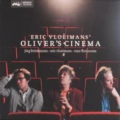 Oliver's cinema - Eric Vloeimans