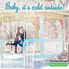 Baby, it's cold outside! Christian Singles, Single Dating, Its Cold Outside, Online Dating, Trials, The Outsiders, Baby, Baby Humor, Infant