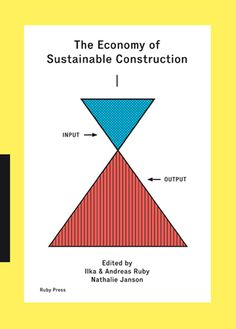 The Economy of Sustainable Construction, Ruby Press, 2014