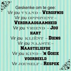 Afrikaanse Inspirerende Gedagtes & Wyshede Lyric Quotes, Motivational Quotes, Inspirational Quotes, Favorite Quotes, Best Quotes, Life Quotes, Words To Live By Quotes, Afrikaanse Quotes, Special Words