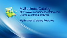 Create a catalog Software  - MyBusinessCatalog  Features