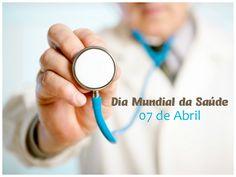 07 de Abril ♦ Dia Mundial da Saúde - Senhora Inspiração!