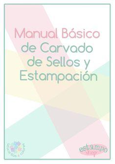 Manual de Carvado de Sellos y Estampación... gratis!