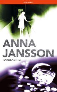Anna Jansson: Loputon uni, kansikuva