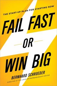 """Today's entrepreneurs must embrace the idea of """"failing fast."""" They need to connect with real customers and determine quickly whether their idea is worth pursuing, needs new direction, or should be abandoned altogether. 5/2015"""