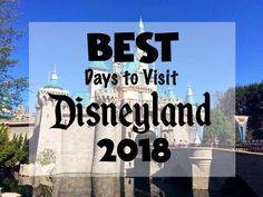 Best Days to Visit Disneyland 2018