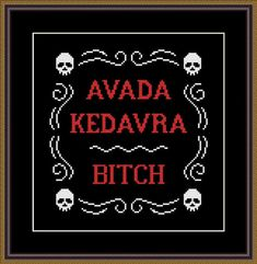 Harry Potter Funny Cross Stitch PDF Pattern Avada Kedavra - Bitch