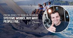 System Works, But Why People Fail? Vick Strizheus the king of Web Traffic reveals the Process How To Get Results from zero to in just 90 days. Why People, Fails, Entrepreneur, It Works, Let It Be, Business, Building, Buildings, Make Mistakes