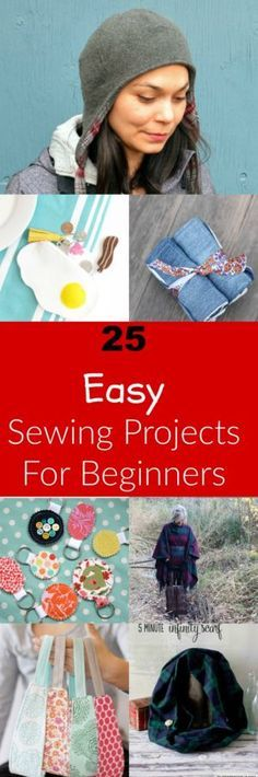 25 Easy Free Sewing Tutorials for Beginners: Learn how to make easy sewing projects with these step by step sewing tutorials. Click here now!