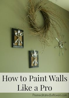 How to paint walls - Tips for painting walls like a pro.