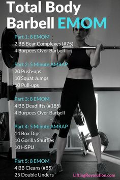 Full Body Barbell EMOM Workout | Lifting Revolution | Bloglovin'