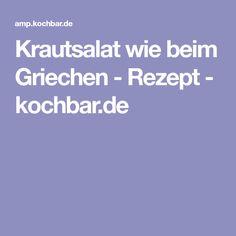 Krautsalat wie beim Griechen - Rezept - kochbar.de