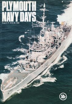 PLYMOUTH NAVY DAYS 1988 - Vintage Programme. including HMS Frigates, Submarines. Plymouth Navy Day Programme 1988, with introduction by Vice-Admiral Sir John Webster, KCB, Flag Officer Plymouth and Naval Base Commander, Devonport. Plymouth England, Funeral Quotes, Navy Base, Gtr R35, Devon Uk, Armada, Navy Ships, Nose Art, Submarines