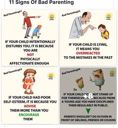 11 signs of bad parenting Key note  moderation is still key. Give credit  when 62ce3cf24