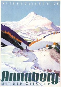 Annaberg, Lower Austria by Mitschek Dachstein Austria, Vintage Ski Posters, Tourism Poster, Travel Ads, Retro Illustration, Illustrations, Ski Season, Old Advertisements, Retro Vintage