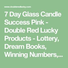 7 Day Glass Candle Success Pink - Double Red Lucky Products - Lottery, Dream Books, Winning Numbers, Psychic Reading, Luck, Lucky Strategies, Good Luck