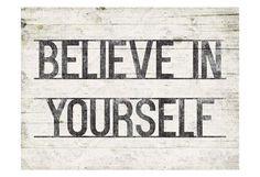 Framed Believe In Yourself Print