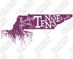 Thankful For My Tennessee Roots Shirt Decal Cutting File in SVG, EPS, DXF, JPEG…