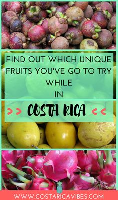 Have you tried these fruits before? There are so many unique fruits in Costa Rica which you've got to try. Find out our favorites! #CostaRica