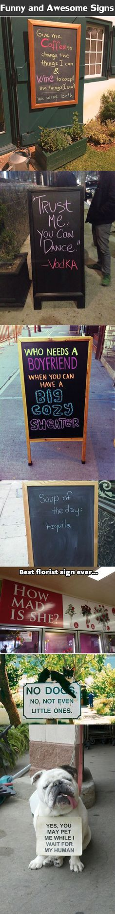 Funny and awesome signs.