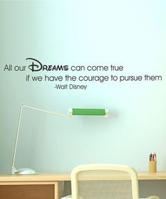 Take a look at this Black 'Dreams Take Courage' Wall Quote by Wallquotes.com by Belvedere Designs on #zulily today!