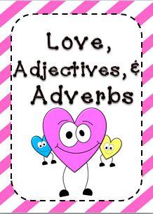 Teaching 4 Real: Love, Adjectives, & Adverbs Freebie